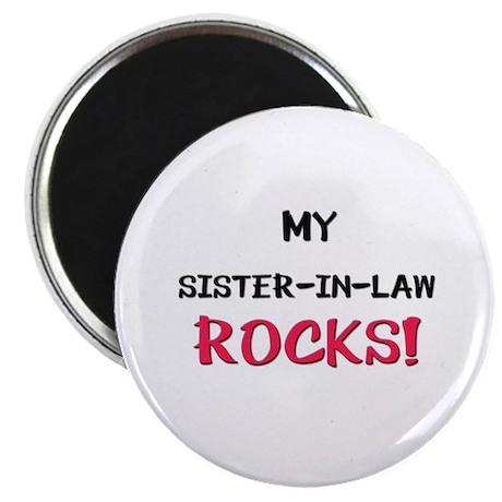My SISTER-IN-LAW ROCKS! Magnet