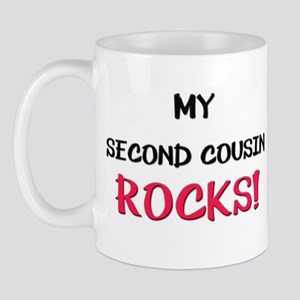 My SECOND COUSIN ROCKS! Mug