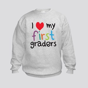 I Heart My First Graders Teacher Love Sweatshirt