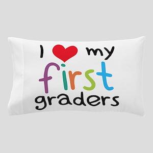 I Heart My First Graders Teacher Love Pillow Case