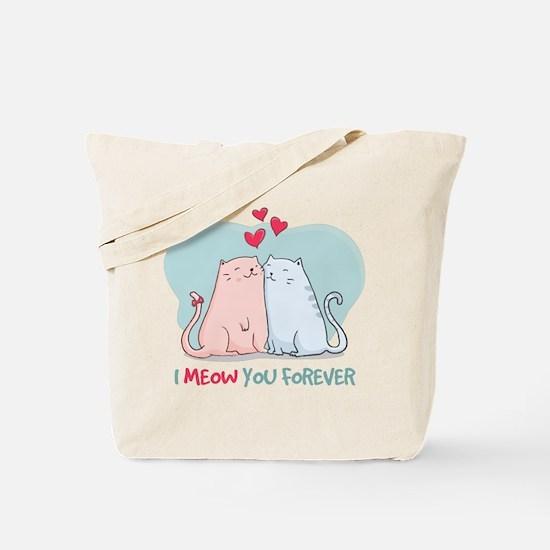 i meow you forever Tote Bag