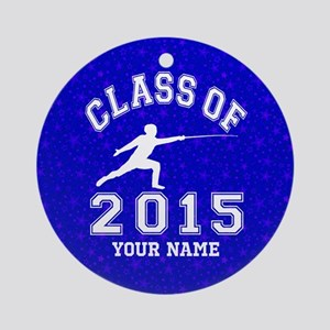 Class Of 2015 Fencing Ornament (Round)