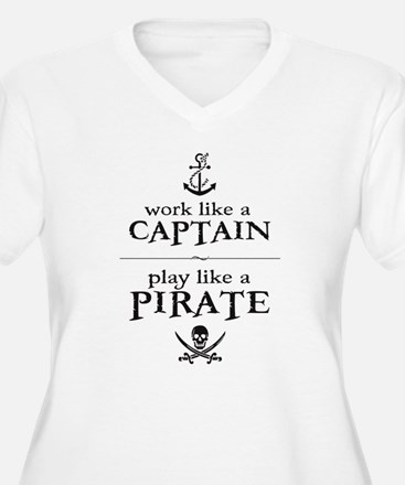 Work Like a Captain, Play Like a Pirate Plus Size