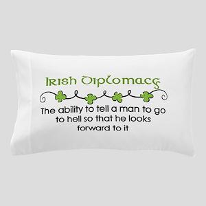 Irish Diplomacy Pillow Case
