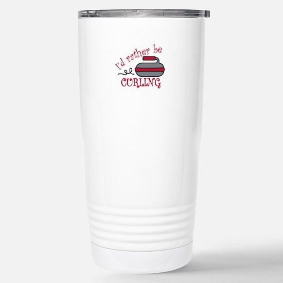 Rather Be Curling Travel Mug