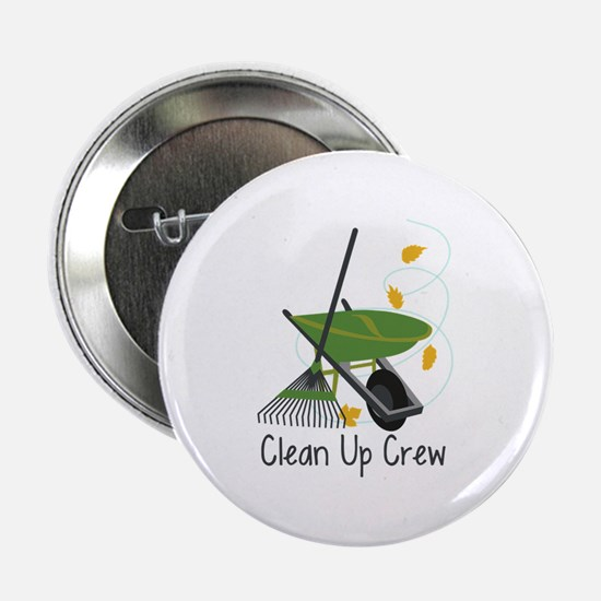 "Clean Up Crew 2.25"" Button"