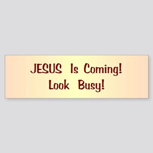 Jesus Is Coming Bumper Sticker