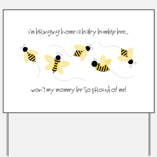 Baby Bumble Bee Yard Sign
