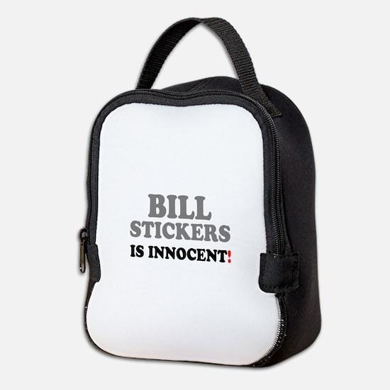 BILL STICKERS IS INNOCENT! - Neoprene Lunch Bag