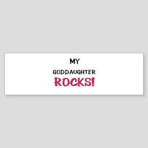 My GODDAUGHTER ROCKS! Bumper Sticker