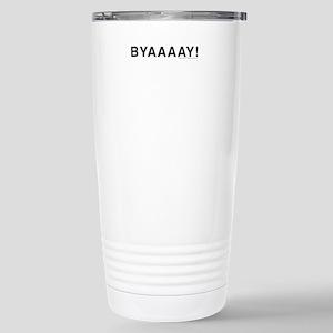 byaaaay! Travel Mug