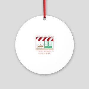 I Scream,You Scream We All Scream For Ice Cream! O