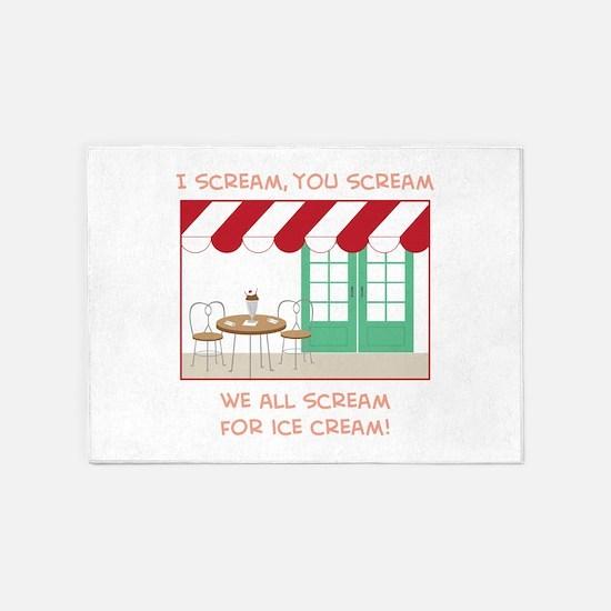 I Scream,You Scream We All Scream For Ice Cream! 5