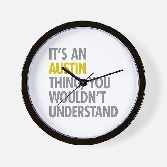 Its An Austin Thing Wall Clock