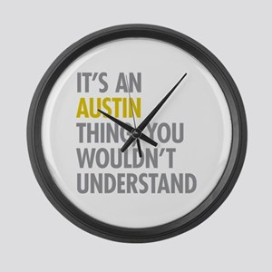 Its An Austin Thing Large Wall Clock