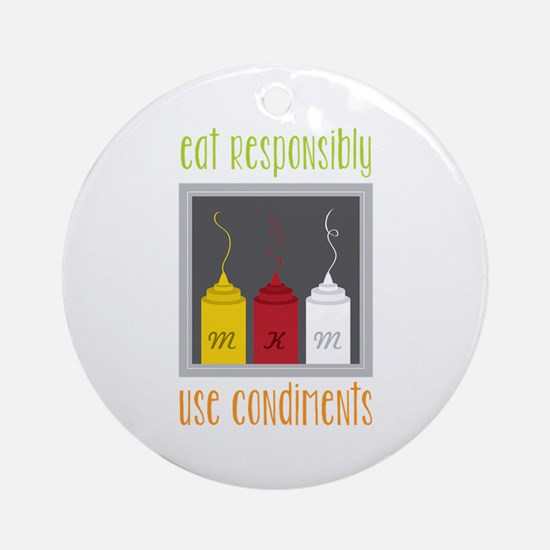 Eat Responsibly Ornament (Round)