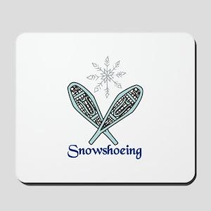 Snowshoeing Mousepad