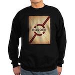 Secure The Border Sweatshirt
