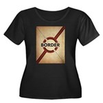 Secure The Border Plus Size T-Shirt
