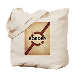 Secure The Border Tote Bag