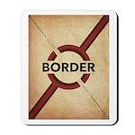 Secure The Border Mousepad