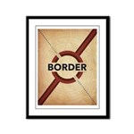 Secure The Border Framed Panel Print
