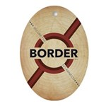 Secure The Border Ornament (Oval)