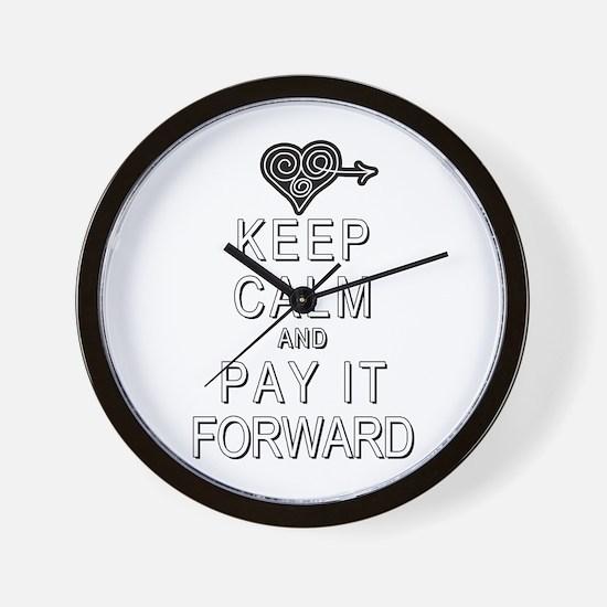 Keep Calm and Pay It Forward Wall Clock