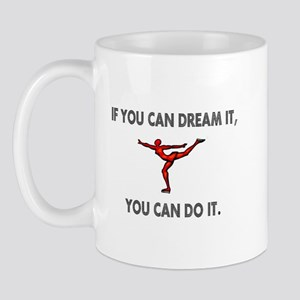 If You Can Dream It, You Can Mug