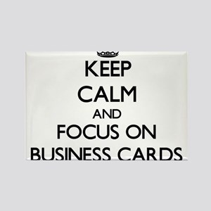 Keep Calm and focus on Business Cards Magnets