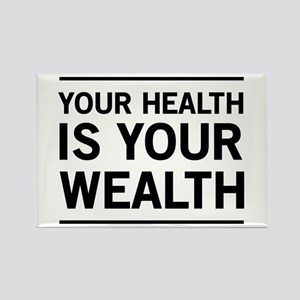 Your health is your wealth Magnets