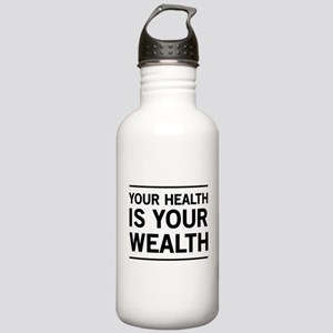 Your health is your wealth Water Bottle