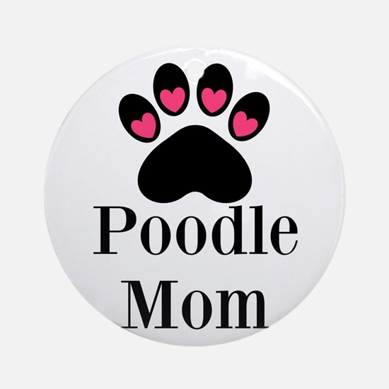 Poodle Mom Paw Print Ornament (Round)