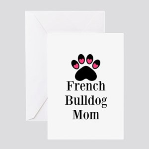 French Bulldog Mom Greeting Cards