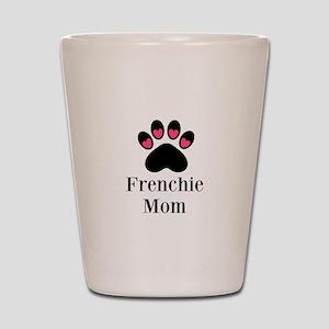 Frenchie Mom Paw Print Shot Glass