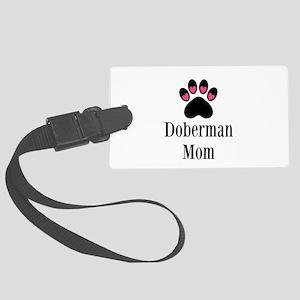 Doberman Mom Luggage Tag