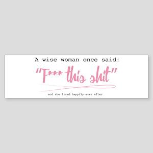 wise woman Bumper Sticker