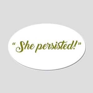 SHE PERSISTED. Wall Decal