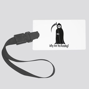 Why Are You Running? Luggage Tag