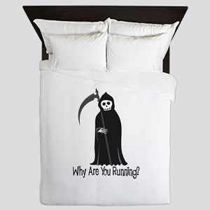 Why Are You Running? Queen Duvet