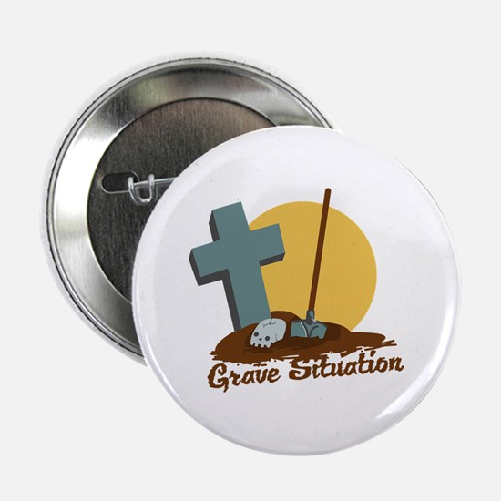 """Grave Situation 2.25"""" Button"""