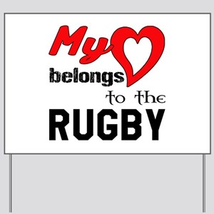 My Heart belongs to the Rugby Yard Sign