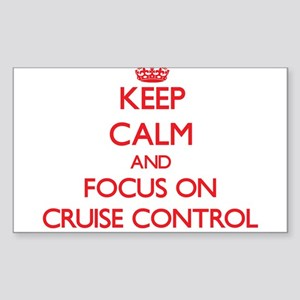 Keep Calm and focus on Cruise Control Sticker