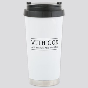 With God All Things Are Possible Travel Mug