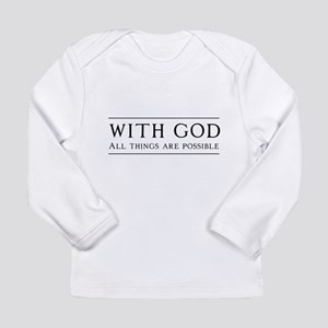 With God All Things Are Possible Long Sleeve T-Shi