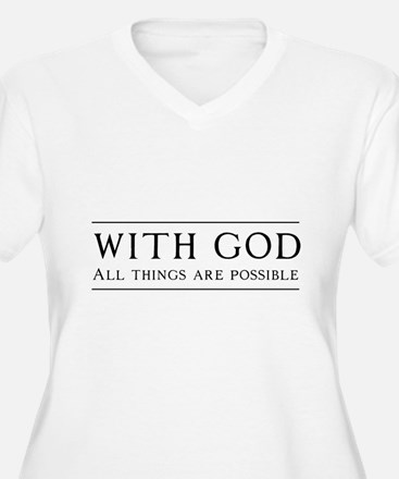 With God All Things Are Possible Plus Size T-Shirt