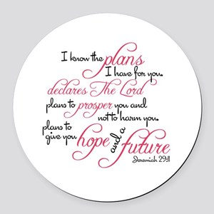 Jeremiah 29:11 - For I know the p Round Car Magnet