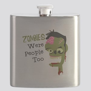 Zombies Were People Too Flask