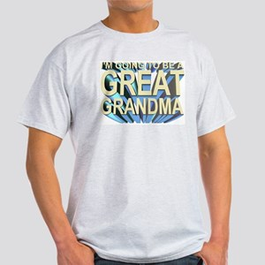 going to be a great grandma Ash Grey T-Shirt
