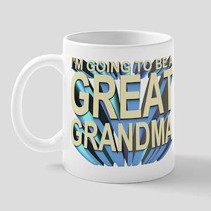 going to be a great grandma Mug